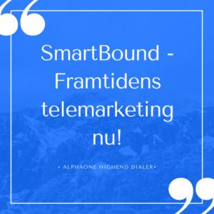 smartbound-framtidens-telemarketingnu